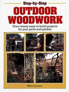 Outdoor Woodwork  Over Twenty Easy