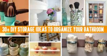 bathroom organization ideas 30 diy storage ideas to organize your bathroom diy