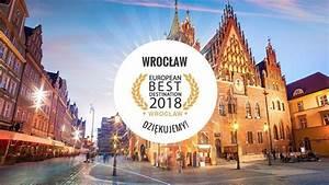 Bester Geschirrspüler 2018 : wroc aw z tytu em european best destination 2018 do rzeczy ~ Eleganceandgraceweddings.com Haus und Dekorationen
