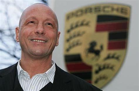 Porsche Betriebsratschef by Porsche Betriebsratschef H 252 Ck Porsche Muss Porsche