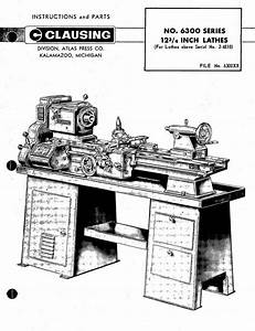 Atlas Clausing 6300 Series 12 U0026quot  Lathe Instructions And