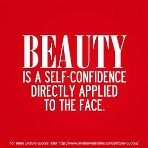 Quotes About Beauty And Confidence. QuotesGram