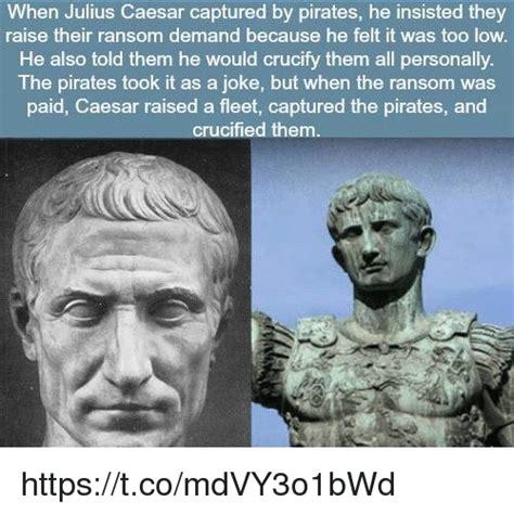 Julius Caesar Memes - 25 best memes about pirates pirates memes