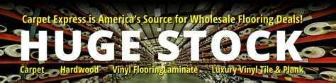About Carpet Express   America's Source for Wholesale Flooring