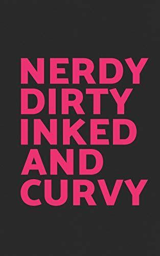 nerdy dirty inked  curvy funny feminist gift nerdy