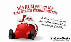 Wie Feiern Wir Weihnachten : spr che zur weihnachtszeit warum feiern wir weihnachten spr che suche ~ Markanthonyermac.com Haus und Dekorationen