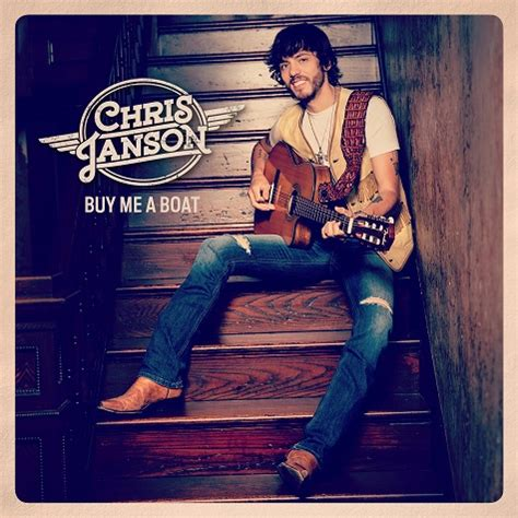 You Can Buy Me A Boat album review chris janson s buy me a boat sounds like