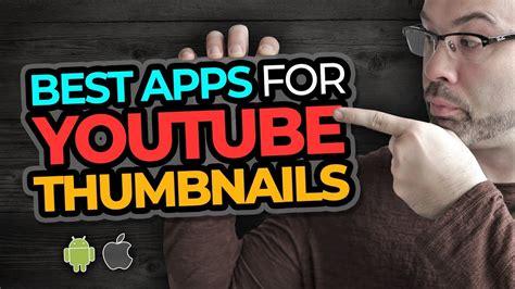 best thumbnail best apps to make thumbnails