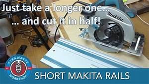 Making Shorter Makita Guide Rails