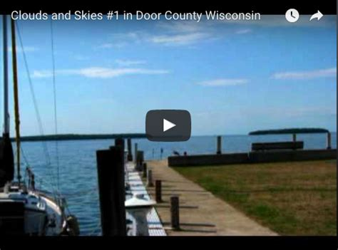 things to do in door county wi clouds and skies 1 in door county wisconsin door county