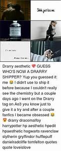 25+ Best Memes ... Drarry Ao3