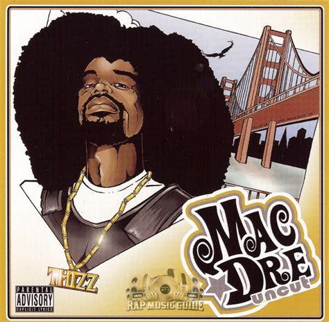mac dre uncut cds rap music guide