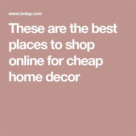 Home Decorating Ideas For Cheap These Are The Best Places Home Decorators Catalog Best Ideas of Home Decor and Design [homedecoratorscatalog.us]