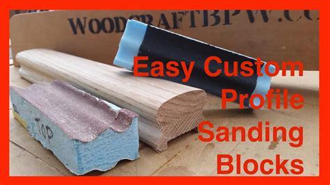 simple diy shop sanding blocks  profiles