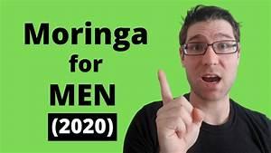 Moringa Benefits For Men  Side Effects  Dosage  2020