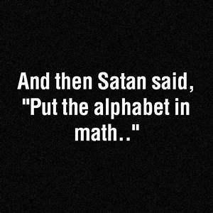 Funny Quotes About Math. QuotesGram