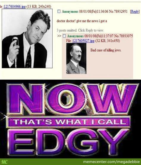 Edgy. by megadebbie - Meme Center