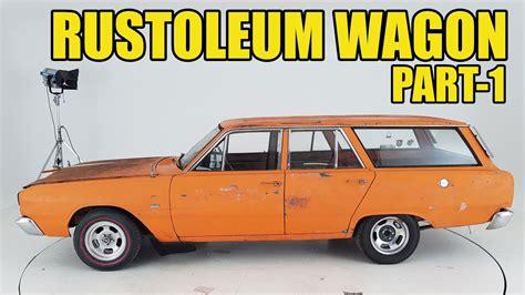Rustoleum Motospray Wagon - Part-1 (Carnage Plus EP45 ...