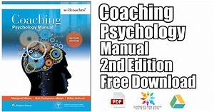 Coaching Psychology Manual 2nd Edition Pdf Free Download
