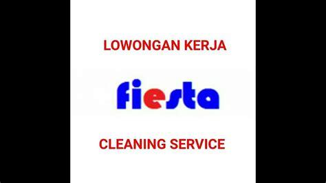 Izin keluarga (orang tua, wali atau istri ). Lowongan Kerja Cleaning Service PT Fiesta Dasa Utama Maret 2020 - YouTube