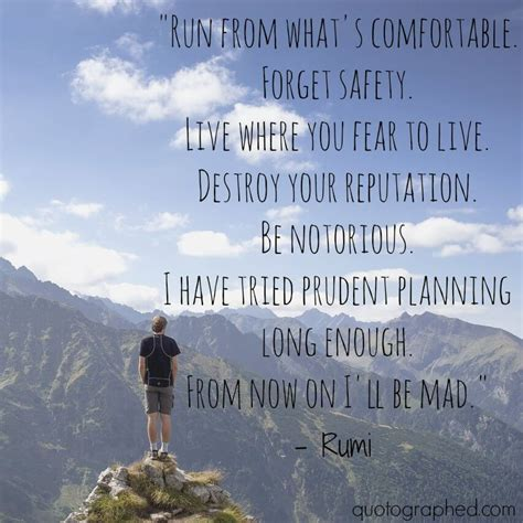 Rumi Quotes In Rumi Quotes On Risk And Freedom Run From What S
