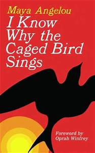 I Know Why The Caged Bird Sings (Turtleback School ...