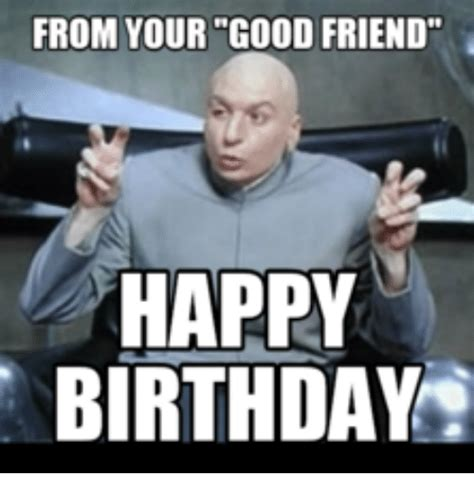 Good Friends Meme - 25 best memes about happy birthday doctor who meme happy birthday doctor who memes