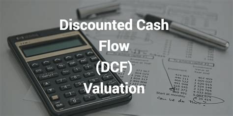 dcf model discounted cash flow valuation efinancialmodels