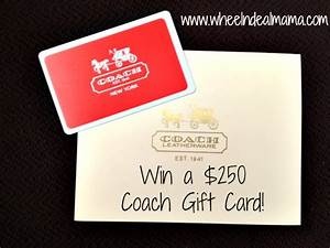 Giveaway! Win a $250 Coach Gift Card! - Wheel N Deal Mama
