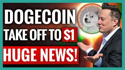 Elon Musk: Dogecoin is About To Take off to $1 | Dogecoin ...