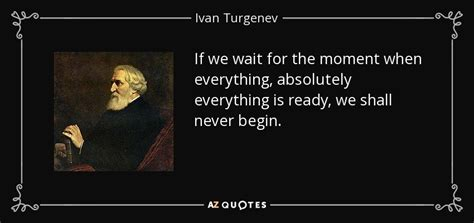 Top 25 Quotes By Ivan Turgenev (of 99)  Az Quotes