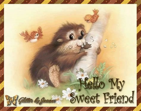 Hello My Sweet Friend Pictures, Photos, And Images For Facebook, Tumblr, Pinterest, And Twitter