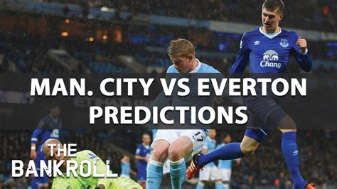 Manchester City vs Everton - Preview and Predictions | Sat ...