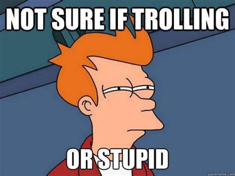 Troll Meme Generator - image gallery internet troll meme