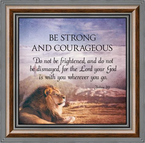 These encouraging bible verses provide strength when life presents challenges. Be Strong and Courageous, Gift of Encouragement, Joshua 1:9, Bible Verse Wall Decor, 10x10 8712 ...