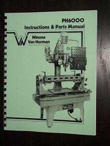 Winona Van Norman Ph6000 Seat  U0026 Guide Machine Manual