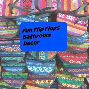fun flip flops bathroom decor for spring and summer 2017 With flip flop bathroom decor