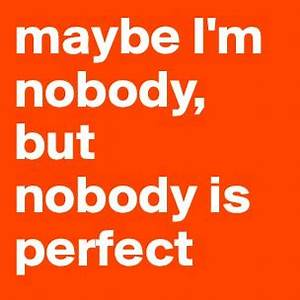 Nobody Is Perfect Möbel : i keep my room messy because if someone tries to kill me they 39 ll trip over something post by ~ Bigdaddyawards.com Haus und Dekorationen