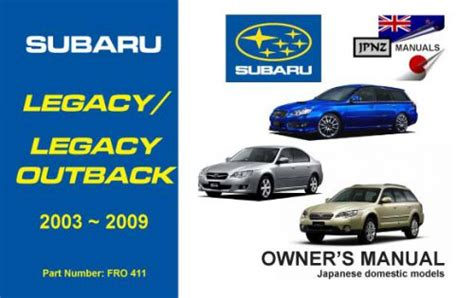 service manuals schematics 2003 subaru outback parking system legacy legacy outback owners service manual 2003 2009