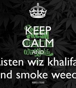 Wiz Khalifa Quotes About Weed. QuotesGram
