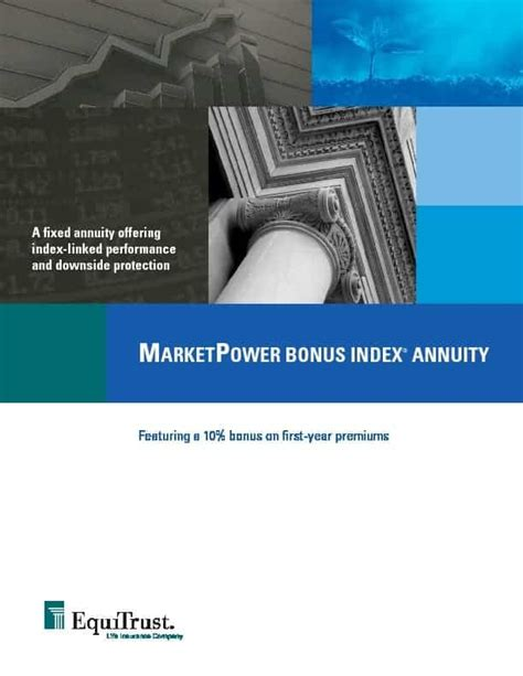 Guggenheim partners is a global, privately held, diversified financial services firm with over $200 billion in assets under management. Equitrust MarketPower Bonus Annuity (10% Bonus)