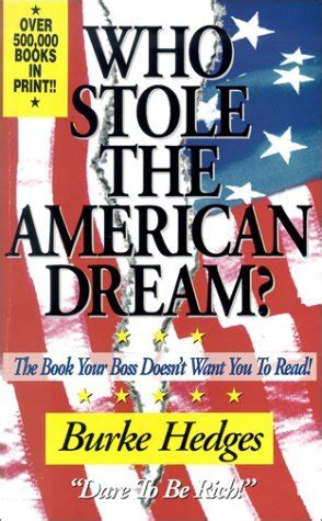 stole  american dream  book  boss doesnt    read  burke hedges