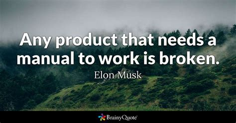 elon musk  product    manual  work  broken