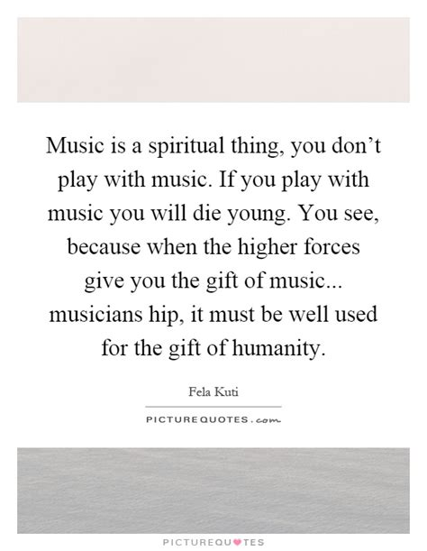 Music Is A Spiritual Thing, You Don't Play With Music If. Smile Quotes Tumblr For Him. Quotes About Moving On From Elementary School. Inspiring Quotes Journey. Humor Quotes Work. Book Quotes John Green. Hood Quotes To Live By. Smile Quotes In Marathi. Sassy Quotes About Cheaters