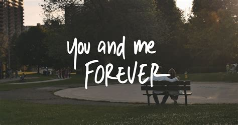 you and me forever this will make you rethink everything