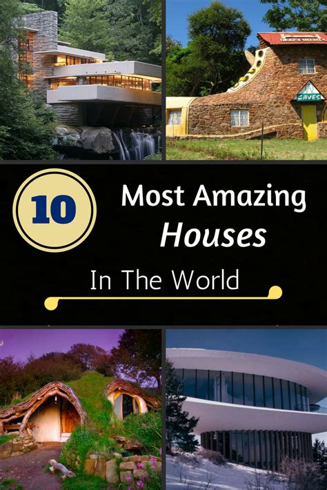 10 Most Amazing Houses In The World Zoomzeeorg