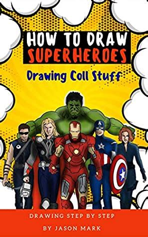draw superheroes draw easy techniques  step