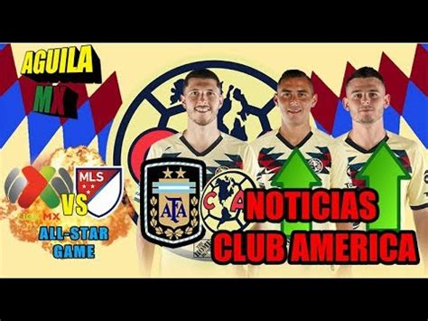 Noticias Club America/Liga MX vs MLS/Benedetti al 100/Paul ...