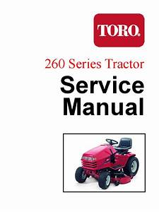 Toro Wheelhorse 260 Series Service Manual