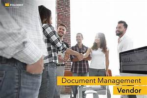 document management vendor document management system With vendor document management